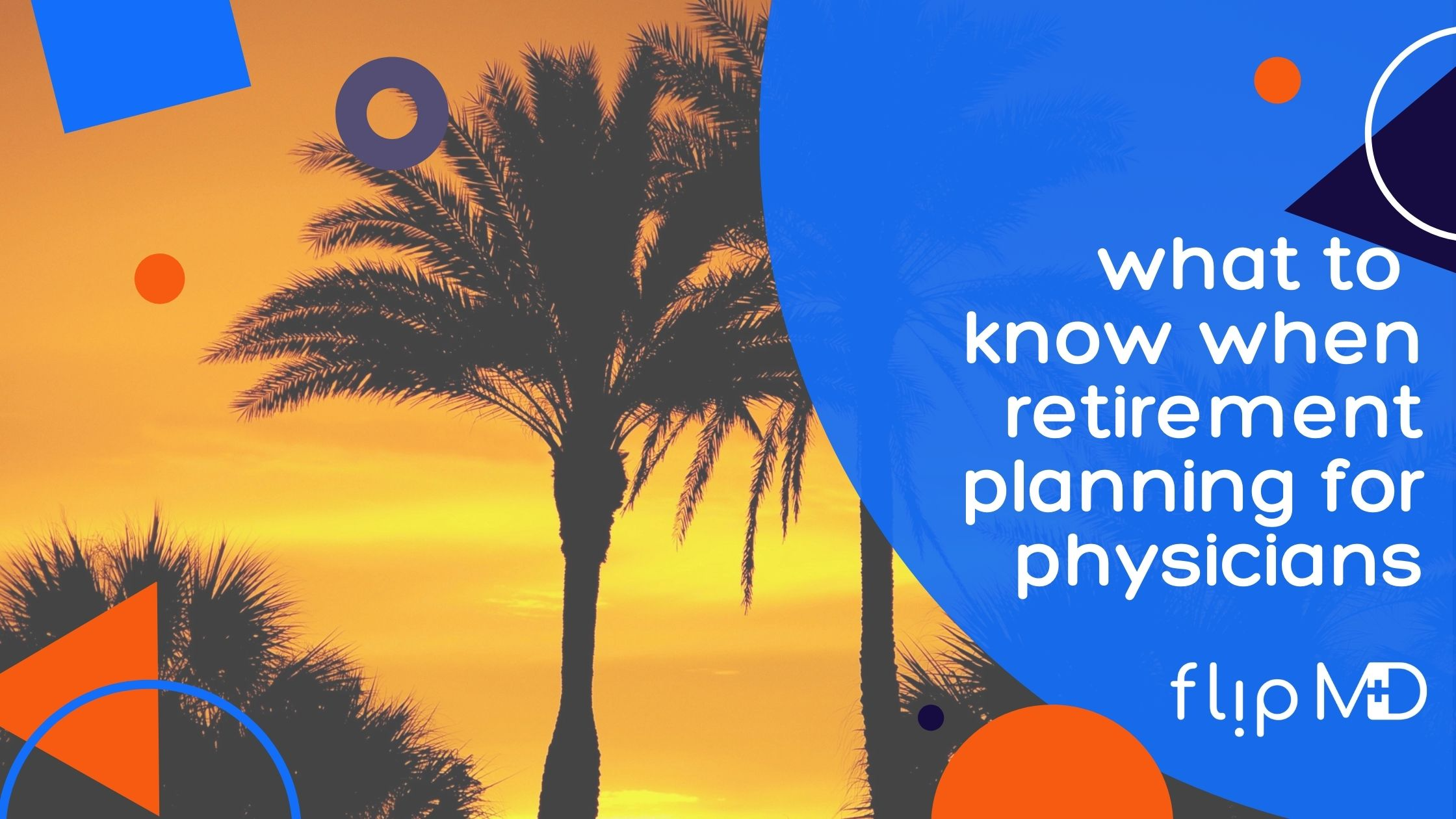 florida background for physicians planning for retirement