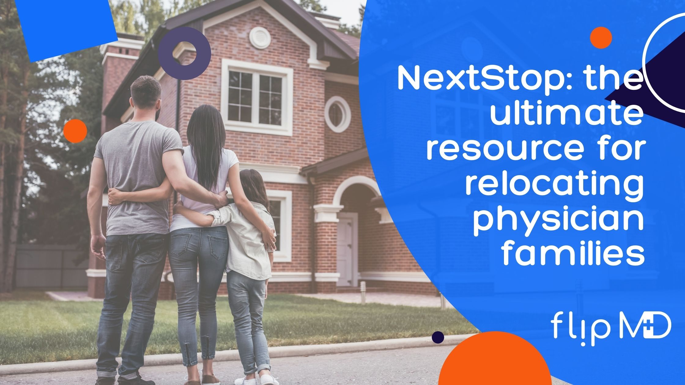 physician family at new home thanks to NextStop